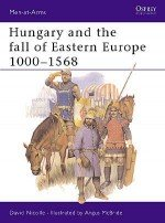Hungary and the fall of Eastern Europe 1000–1568